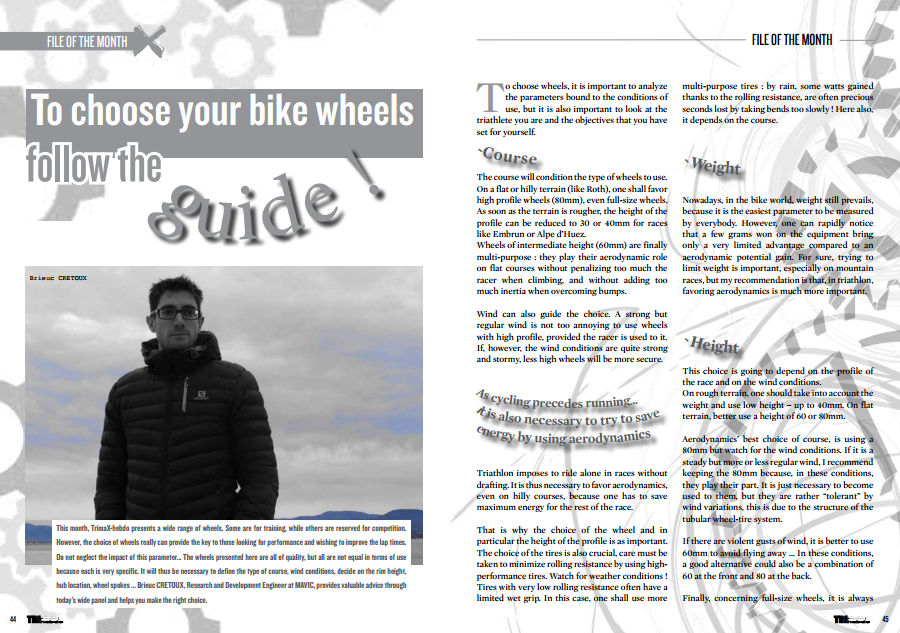 To read in TrimaX#139 : To choose your bike wheels follow the guide