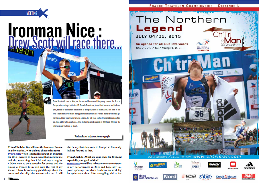 Ironman Nice : Drew Scott will race there… to read in TrimaX#141