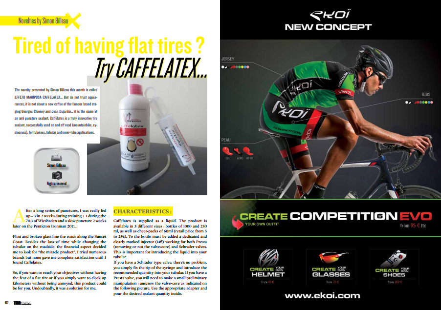 Tired of having flat tires ? Try CAFFELATEX… to read in TrimaX#145