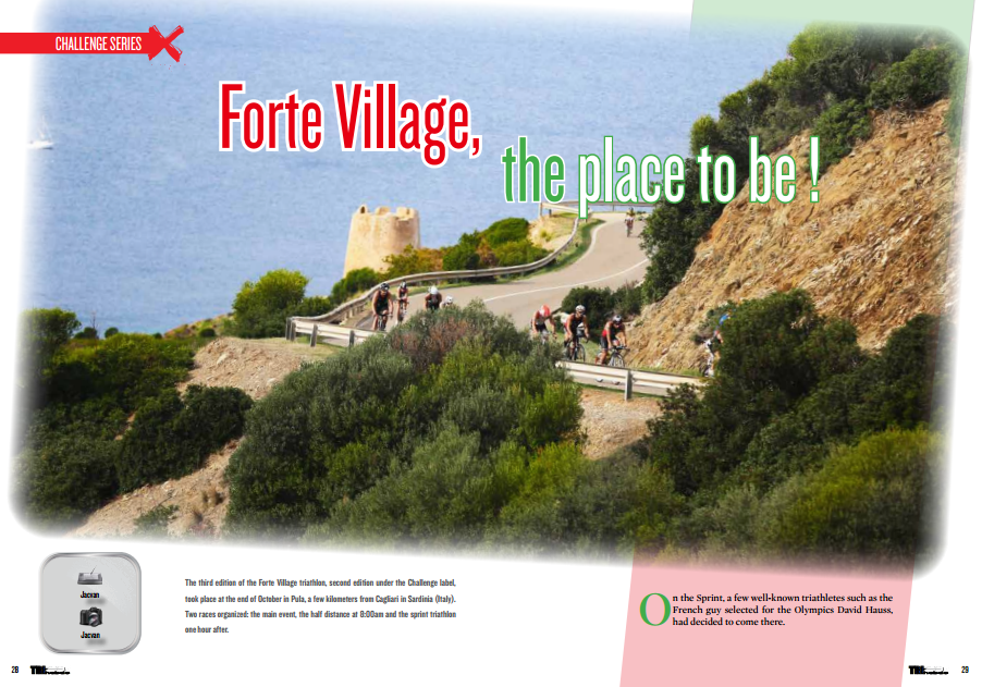 Forte Village, theplace to be !  … to read in TrimaX#146
