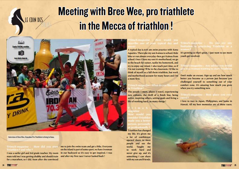 Meeting with Bree Wee, pro triathlete in the Mecca of triathlon ! to read in TrimaX#149