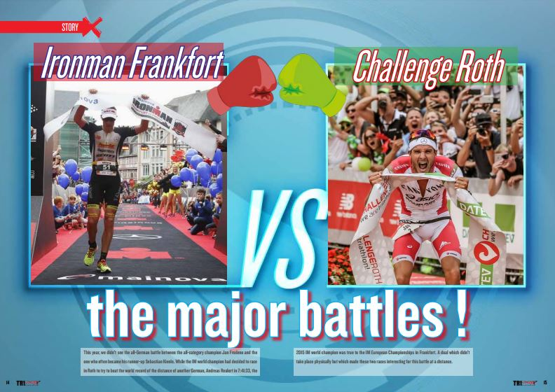 Ironman Frankfort VS Challenge Roth : the major battles ! to read in TrimaX#155